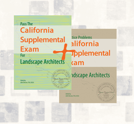 Study guides for the California Supplemental Exam for Landscape Architects