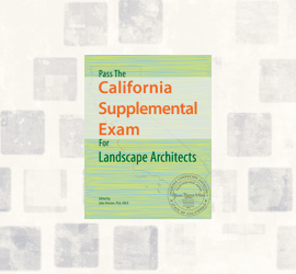 Pass the California Supplemental Exam for landscape architects study guide download
